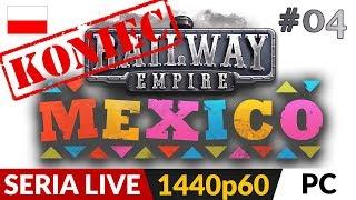 Railway Empire DLC: Mexico PL  Live #4  Zakończenie DLC