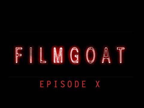 FILMGOAT - EPISODE X (1/5/2016)