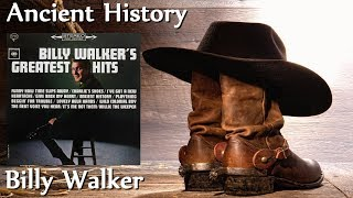 Watch Billy Walker Ancient History video