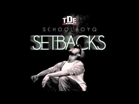Schoolboy Q - Cycle (SETBACKS MIXTAPE)