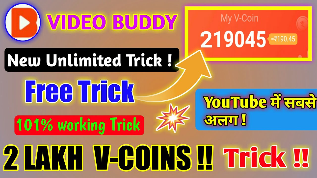 Video Buddy App New Unlimited Trick 2019 🔥   Add Unlimited V-Coins In  Video Buddy App   #Noroot  