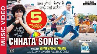 Bhupu Pandey - CHHATA SONG | ft Sujan Marpa Tamang & Allied 20 Crew | 2018