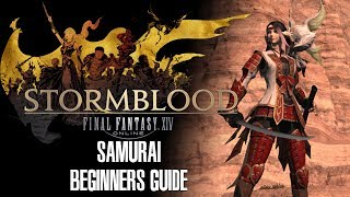 Samurai Beginners Guide - Final Fantasy XIV Stormblood