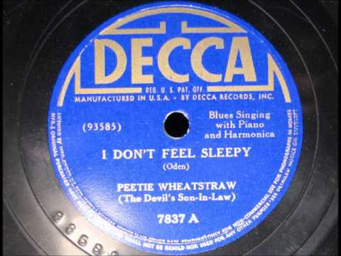 I DON'T FEEL SLEEPY by Peetie Wheatstraw (The Devil's Son-in-Law)