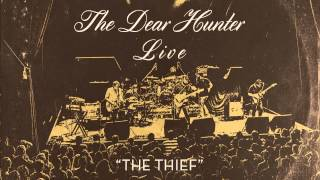 "The Dear Hunter ""The Thief"" (Live)"