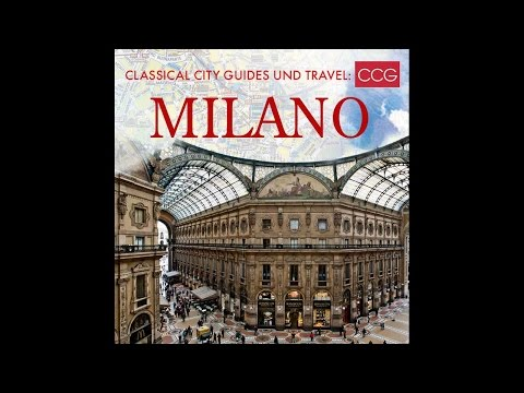 Milano - Classical City Guides