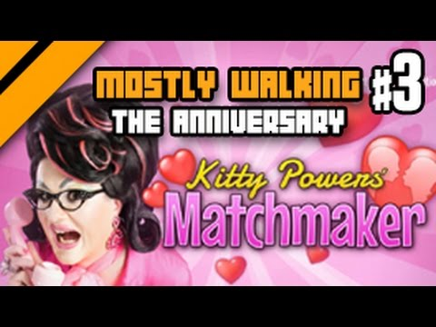 (NSFW) Mostly Walking - The Anniversary - Kitty Power's Matchmaker - P3