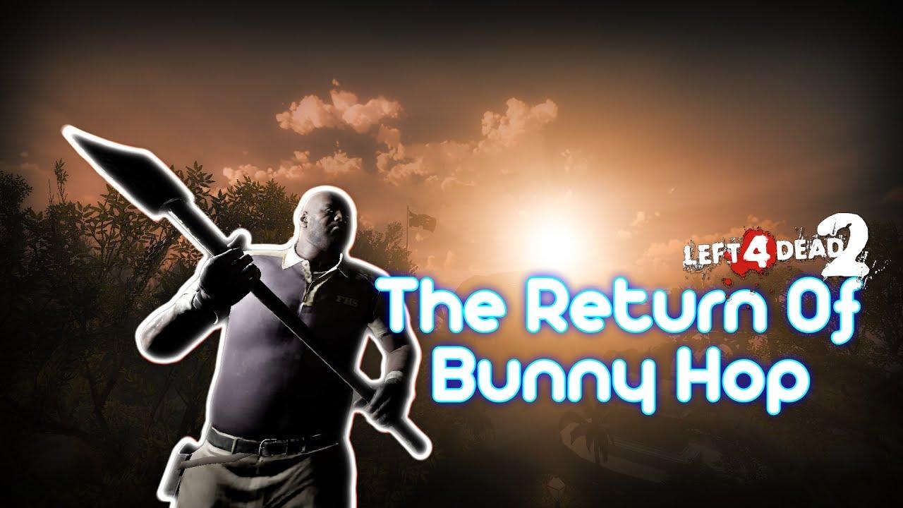 Left 4 dead 2 bunny hop tutorial