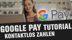 Bezahlen mit dem Handy - Google Pay Tutorial (Einrichtung & Tipps)