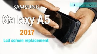 Samsung Galaxy A5 2017 lcd screen replacement