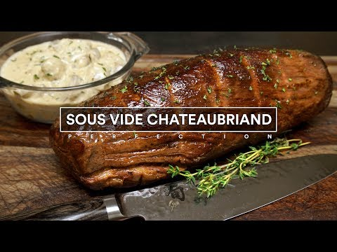 Sous Vide CHATEAUBRIAND and Creamy Mushroom Sauce!