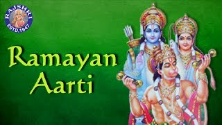 Aarti Shri Ramayanji Ki | Ramayan Aarti With Lyrics | Ram Devotional Songs