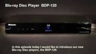 Pioneer Blu-rayPlayer BDP-120 Introduction