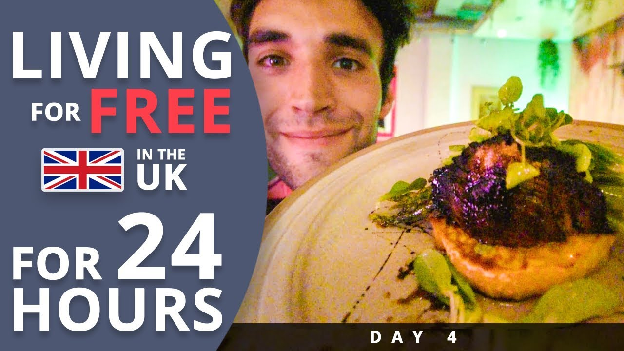 LIVING for FREE for 24 HOURS in THE UK! (Day #4)