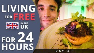 LIVING for FREE for 24 HOURS in THE UK Day 4