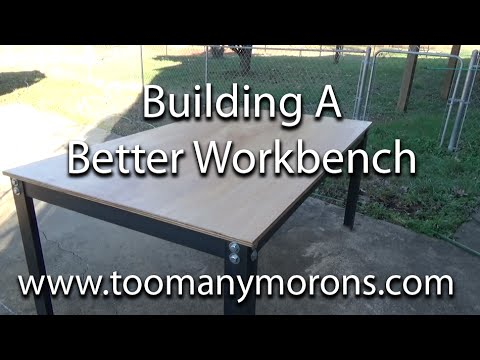 Building a better workbench- Metal, bolts & plywood top
