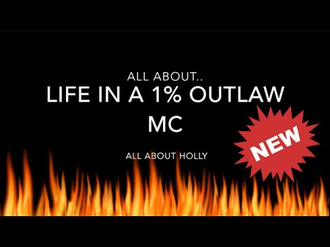 All About.. Life in a 1% Outlaw MC