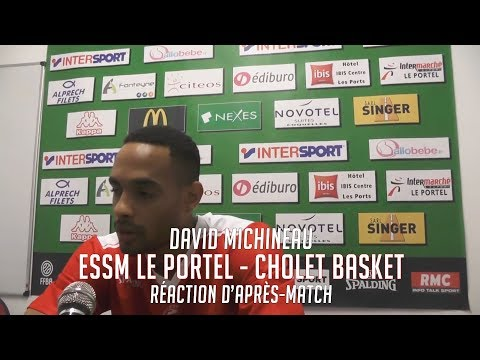 ESSM Le Portel - Cholet Basket: Réaction de David Michineau