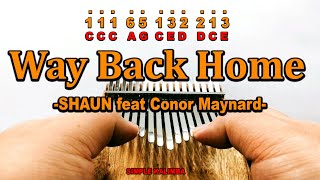 Way Back Home by SHAUN Feat Conor Maynard ||•Kalimba with Easy Tab•||