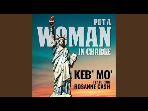 Put a Woman in Charge feat Rosanne Cash