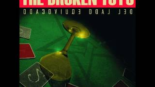 the Broken Toys - Del Lado Equivocado