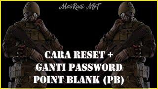 Cara Reset Dan Ganti Password Pb Point Blank Zepetto Terbaru 2020 Youtube