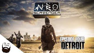 NEO SCAVENGER - Ep.4 - Detroit