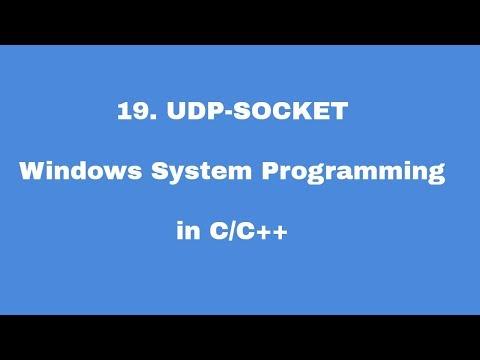 19. UDP SOCKET - Windows System Programming in C/C++