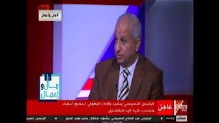 إسماعيل حماد: شبكة الطرق تمس حياة المواطن بشكل مباشر