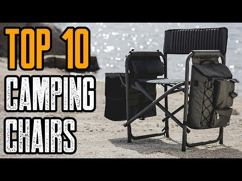 TOP 10 BEST CAMPING CHAIRS 2019 ON AMAZON
