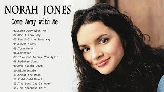 Norah Jones Greatest Hits Full Album 2020 - Norah Jones Best Songs Ever