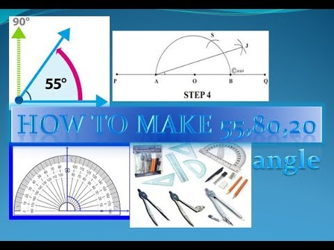 How to make 20,80,55 degree angle with compass