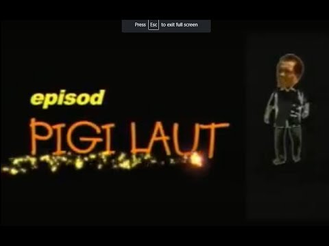 PIGI LAUT - Ampal dan Om