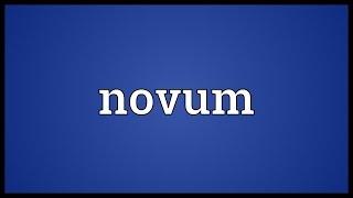 Novum Meaning