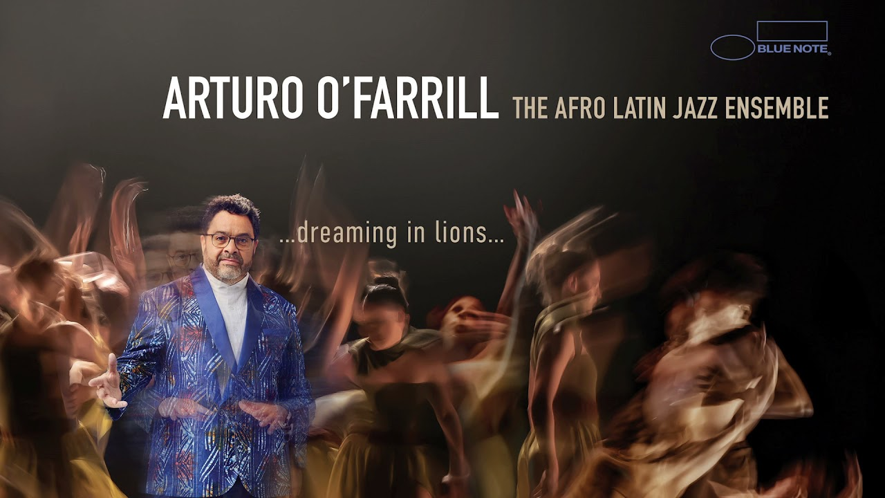 Arturo O'Farrill Feat. The Afro Latin Jazz Ensemble - Dreaming in Lions: How I Love - YouTube