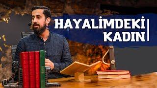 Hayalimdeki Kadın - Mehmet Yıldız