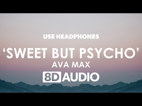 Ava Max - Sweet but Psycho 8D  🎧