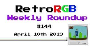 RetroRGB Weekly Roundup #144 - April 10th 2019