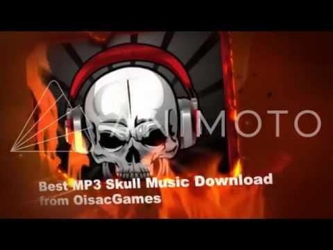 Best MP3 Skull Music from OisacGames