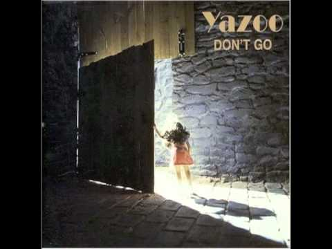 Yazoo  Dont Go Remix