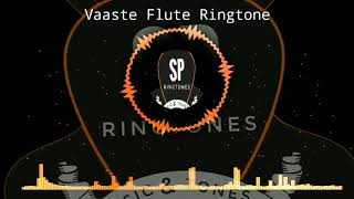 Instrumental Ringtone 2019 || Vaaste Flute Ringtone Dhavni Bhanusali