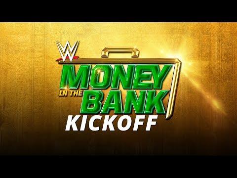 WWE Money In The Bank Kickoff: May 19, 2019
