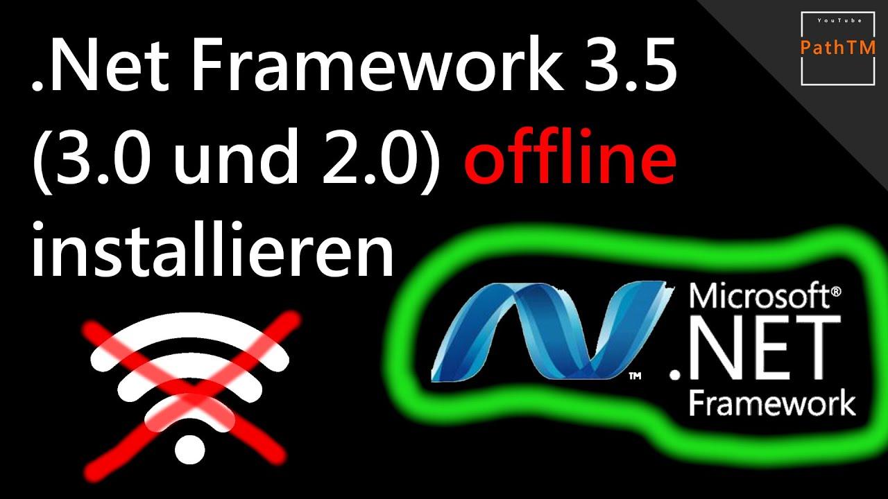 Net Framework 22022020.22022020 22022020.22020 und 220.22020 OFFLINE installieren   PathTM