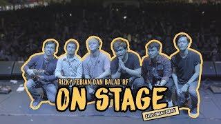 RFASVLOG - ON STAGE!!! RIZKY dan BALAD RF
