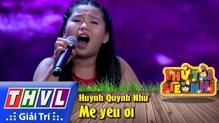 thvl  thu tai sieu nhi - tap 3 me yeu oi - huynh quynh nhu