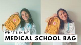 What's in my Medical School Bag