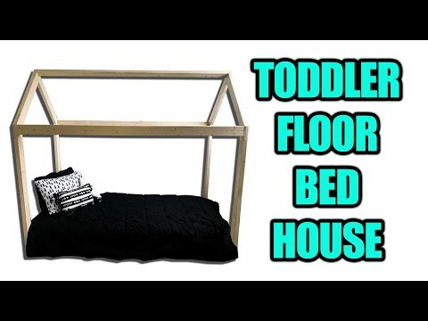 how-to-make-a-toddler-floor-bed-house-(montessori-bed)