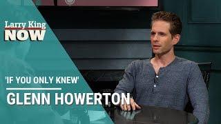 If You Only Knew: Glenn Howerton