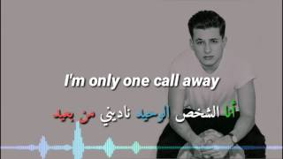 One Call Away - Charlie Puth مترجمه عربي