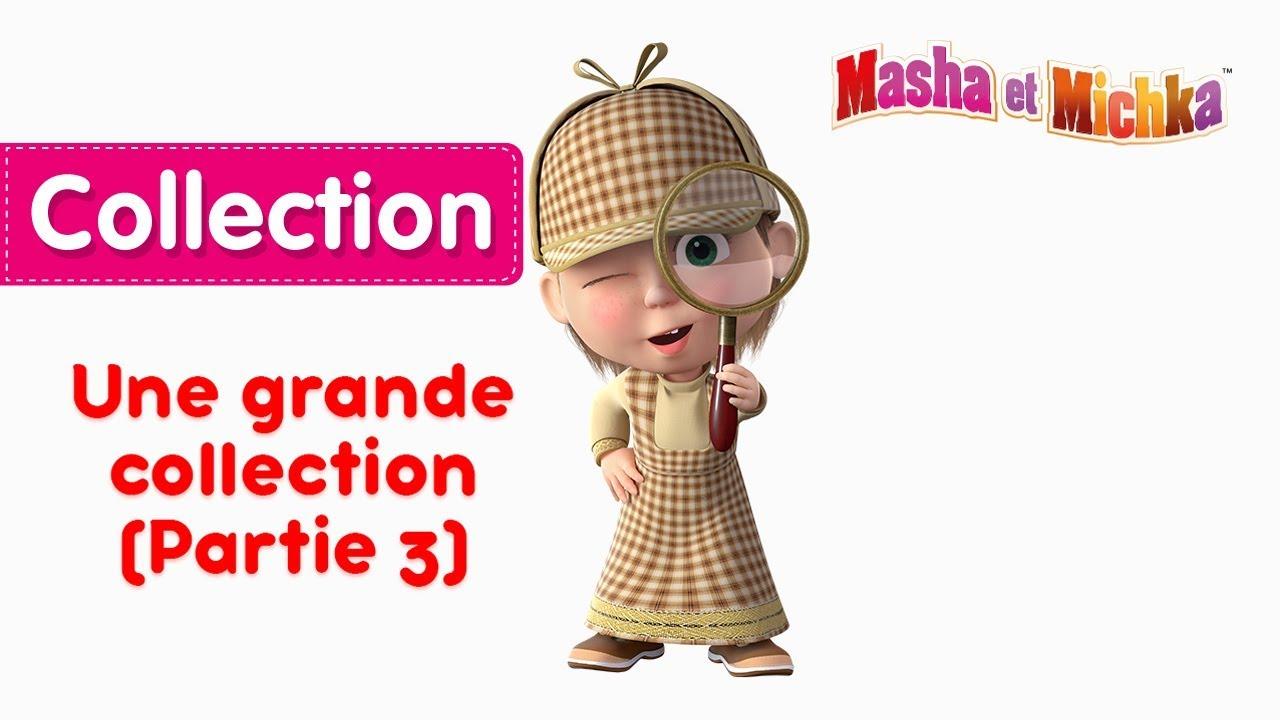 Masha Et Michka Une Grande Collection De Dessins Animés Partie 3